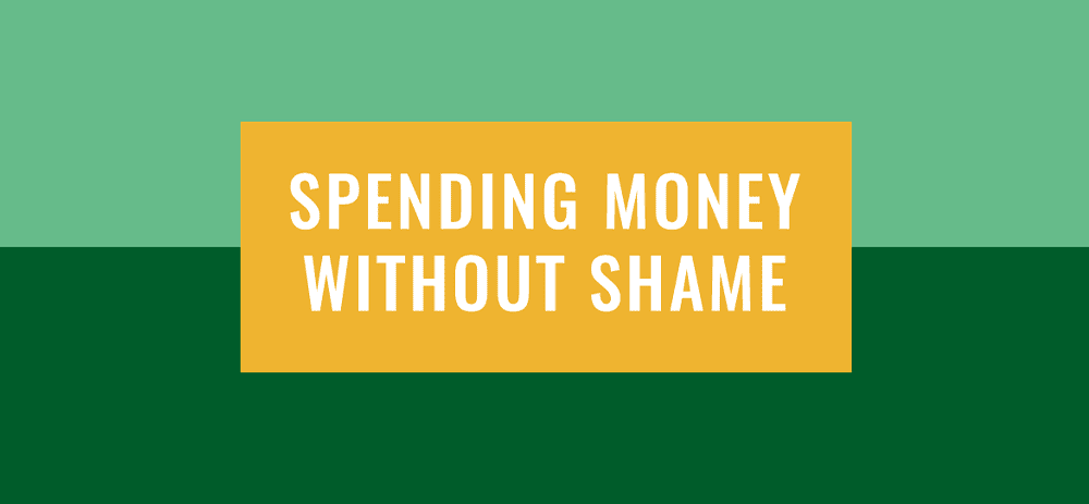 Spending Money Without Shame