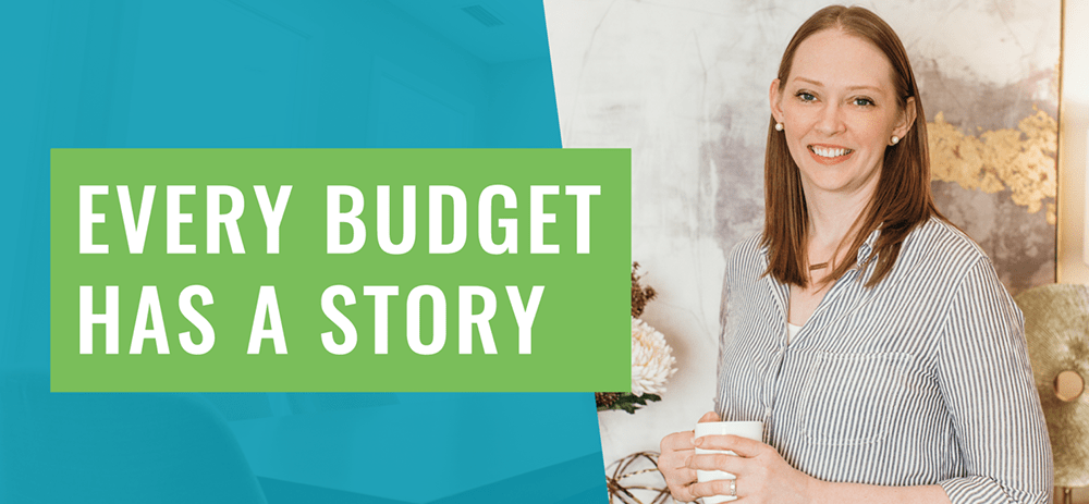 Every Budget Has a Story